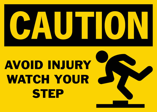 Caution Avoid Injury Watch Your Step Safety Sign