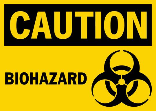 Caution Biohazard Safety Sign