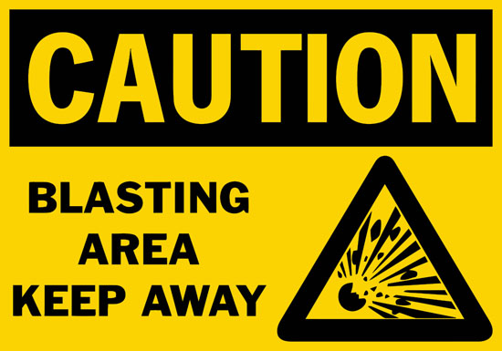 Caution Blasting Area Keep Away Safety Sign