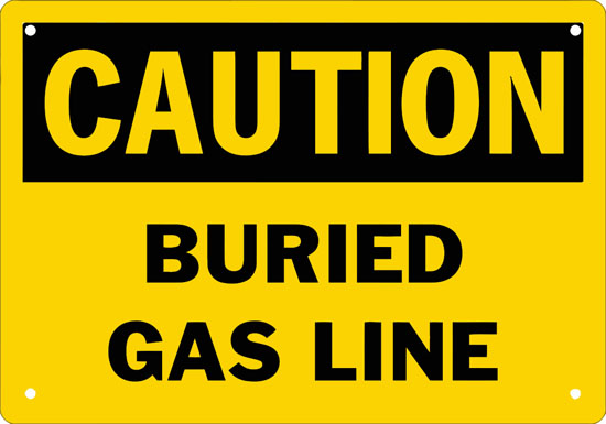 Caution Buried Gas Line Safety Sign